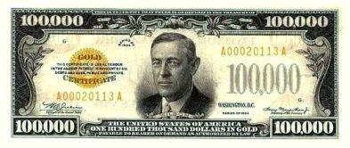 U.S. $100,000 Note depicts the face of former U.S. President  Wilson.