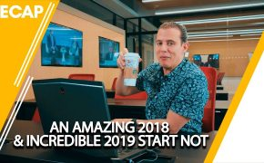 Recap - An amazing 2018 & Incredible 2019 start – NOT (PODCAST AVAILABLE)