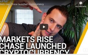 Recap Feb 18- Markets rise - Chase launched cryptocurrency