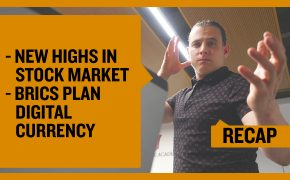 Recap December 1: New Highs in Stock Market - BRICS Plan Digital Currency (Recap Ep047)