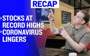 Recap February 16: Stocks at Record Highs - Coronavirus Lingers (Recap Ep058)