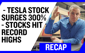 Recap February 9: Tesla Stock Surges 300% - Stocks Hit Record Highs (Recap Ep057)