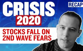 Recap May 16: Crisis 2020: Stocks fall on 2nd wave fears (Recap Ep071)