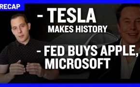 Recap July 5: Tesla Makes History - Fed buys Apple, Microsoft (Recap Ep078)
