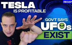 Recap July 26: Tesla is profitable - Govt says UFOs exist (Recap Ep081)