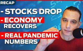 Recap September 6: Stocks drop, economy recovers, real pandemic numbers (Recap Ep087)