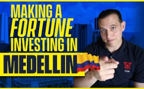 Making a fortune investing in Medellin