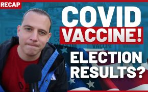 Recap November 15: Covid Vaccine! Election Results? (Recap ep097)