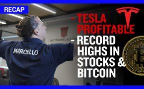 Recap December 6: Tesla Profitable - Record highs in stocks & Bitcoin (Recap Ep100)