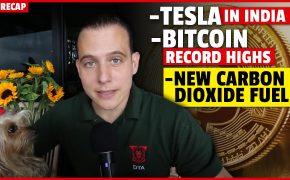 Recap January 3: Tesla in India, Bitcoin Record Highs, New Carbon Dioxide fuel (Recap ep104)