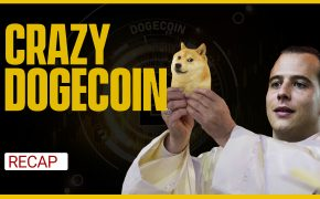 Recap April 18: Dogecoin is crazy, US dollar drop, Turkey bans Bitcoin payments (Recap Ep119)
